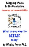 Narrated Slideshow / Screencast: show what you know with media (Mapping Media to the Curriculum Book 6)