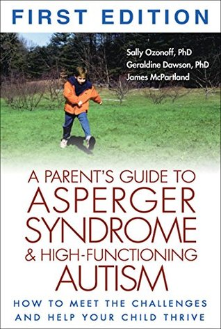 A Parent's Guide to Asperger Syndrome and High-Functioning Au... by Sally Ozonoff