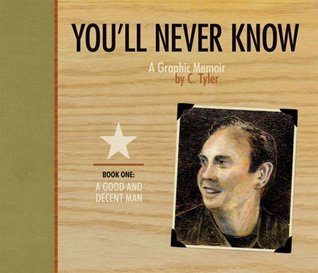 You'll Never Know, Vol. 1 by Carol Tyler