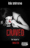 Craved (Twisted #2)