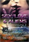 Sex, Love and Aliens, Volume 2