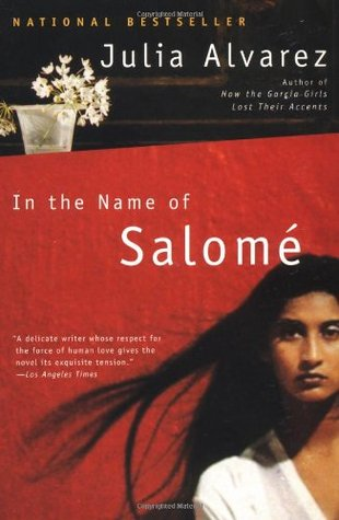 In the Name of Salome by Julia Alvarez