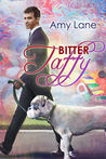 Bitter Taffy by Amy Lane