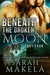 Beneath the Broken Moon: Part Four (Broken, #4)