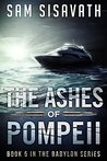 The Ashes of Pompeii (Purge of Babylon, Book 5)