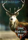 One for the Pot: The Laird, the Law, the Poacher and the Red Deer of the Scottish Highlands