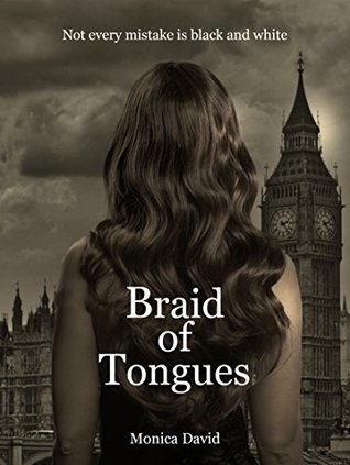 Braid of Tongues by Monica David