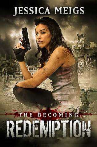 Redemption (The Becoming #5) - Jessica Meigs
