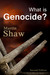 What Is Genocide