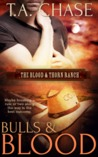 Bulls and Blood (The Blood & Thorn Ranch #1)