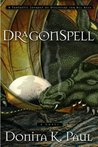 DragonSpell by Donita K. Paul