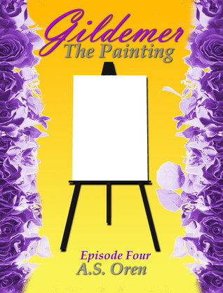 The Painting Gildemer Episode Four (The Gate Series 1)