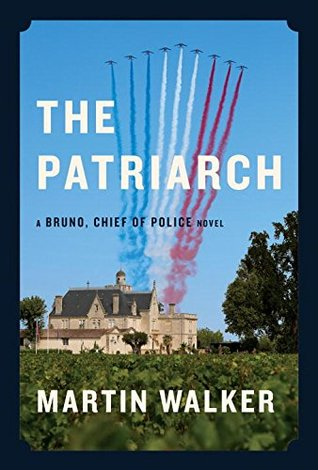 The Patriarch (Bruno, Chief of Police, #8)