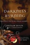 Darkness Burning (Dark Realm, #3)