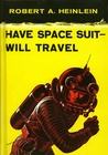 Have Space Suit-Will Travel