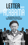 Letter from Alabama by David L. Workman