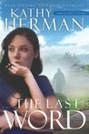 The Last Word: A Novel (Sophie Trace Trilogy #2)