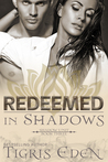 Redeemed In Shadows