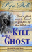 To Kill for a Ghost (To Kill #1)