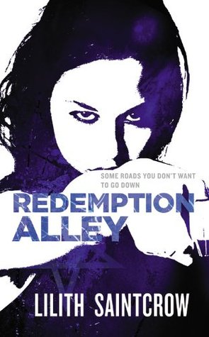 Redemption Alley by Lilith Saintcrow