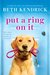 Put a Ring On It (Black Dog Bay, #3)