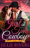 Just in Time Cowboy (Lost Mine, #1)