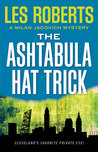 The Ashtabula Hat Trick by Les Roberts