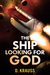 The Ship Looking for God