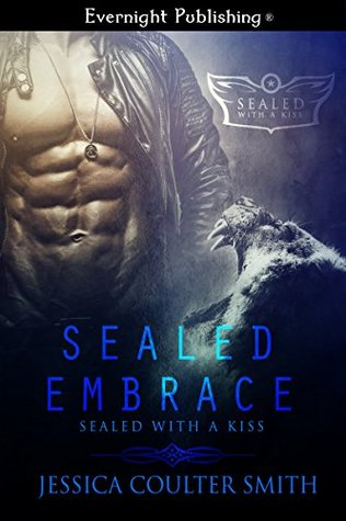 SEALed Embrace (SEALed with a Kiss Book 1)