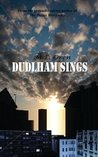 DUDLHAM SINGS