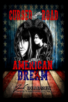 Cursed is the Road to the American Dream by Jack Deadmen