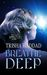 Breathe Deep (sequel to Deep Green)