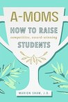 A-Moms by Marion   Shaw