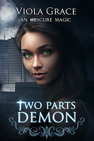 Two Parts Demon (An Obscure Magic #2)