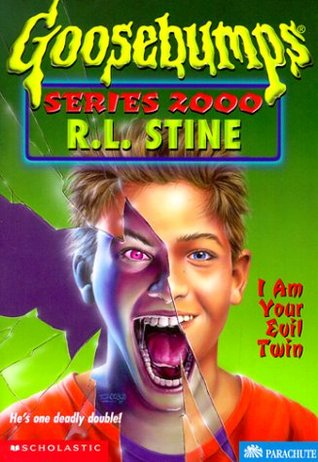 I Am Your Evil Twin by R.L. Stine