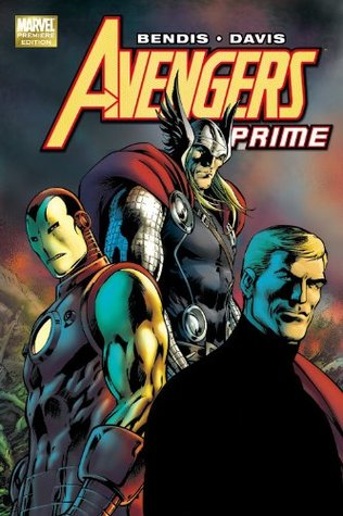Avengers Prime by Brian Michael Bendis