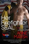 Her Firefighter SEAL (When SEALs Come Home, #5)