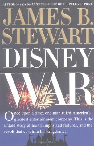 Disneywar by James B. Stewart