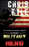 Military Heroes: Chris Kyle the American Sniper Legend