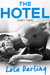 The Hotel Part 2 (A Billionaire Seduction, #2)