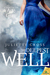 The Deepest Well (Age of Gray, #1)