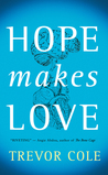 Hope Makes Love