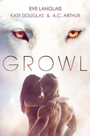 Growl (Feral Passions, #1)