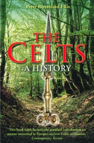 The Celts by Peter Berresford Ellis