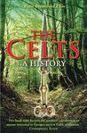 The Celts: A History