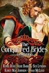 The Conquered Brides by Renee Rose