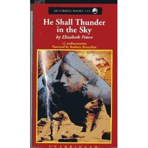 He Shall Thunder in the Sky (Amelia Peabody, #12)