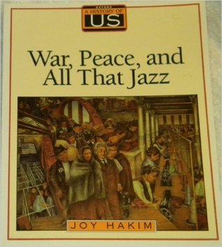 A History of U. S.: War, Peace & All That Jazz (History of U. S.)