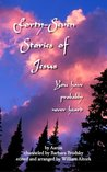 Forty-Seven Stories of Jesus