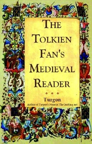 The Tolkien Fan's Medieval Reader by David E. Smith
